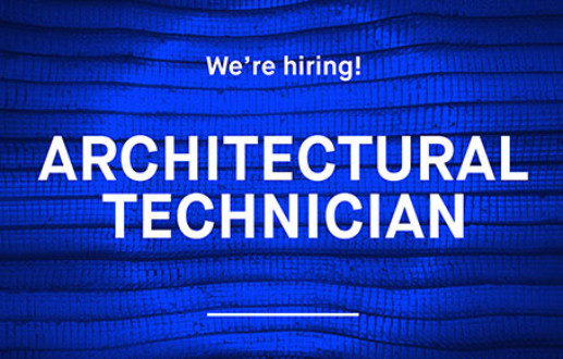 We're hiring – Architectural Technician